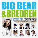BIG BEAR & BREDREN/BIG BEAR