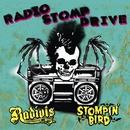 RADIO STOMP DRIVE/RADIOTS & STOMPIN'BIRD