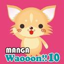 MANGA Waooon!! 10/MANGA PROJECT