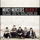 Believe It/Mercy Mercedes