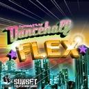 DANCEHALL FLEX ANTHEM/SUNSET the platinum sound with DANCEHALL FLEX Family