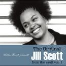 The Original Jill Scott from the vault Vol.1/JILL SCOTT