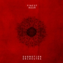 Finest Hour/SUBMOTION ORCHESTRA