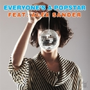 Everyone's a Popstar feat. Alex Sander/SINGERS GUILD