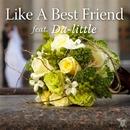 Like A Best Friend feat. Da-little/SINGERS GUILD