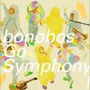 Go Symphony!/bonobos