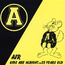 KIDS ARE ALRIGHT/AIR