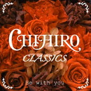 Be with you/CHIHIRO