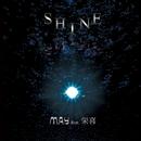 SHINE/M.A.Y&栄喜