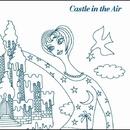 Castle in the Air・・・谷川公子+渡辺香津美によるニュー・エイジ・ジャズ・ユニット/Castle in the Air