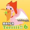 MANGA Toriiii!! 6/MANGA PROJECT