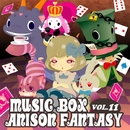 MUSIC BOX ANISON FANTASY VOL.11/ANISON FANTASY