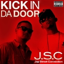 KICK IN DA DOOR/J.S.C