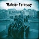 Death To Everyone/Terrible Feelings