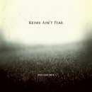Decadance/Keimy ain't fear
