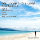 Memories in the sand -Part2-/Ryoji Takahashi