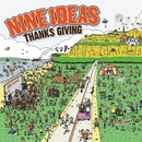 Thanks Giving/NINE IDEAS