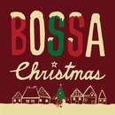 BOSSA CHRISTMAS/The Real Jazz Tribe Bossa Project
