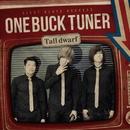 Tall dwarf/ONE BUCK TUNER
