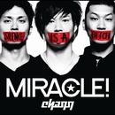 MIRACLE!/chaqq