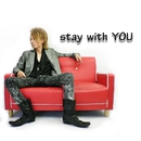 Stay with YOU/YOU