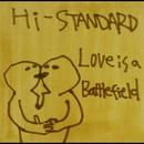 LOVE IS A BATTLEFIELD/Hi-STANDARD