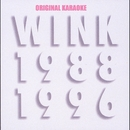 Wink MEMORIES 1988-1996 with ORIGINAL KARAOKE/WINK