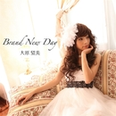 Brand New Day/大原望美
