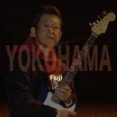 YOKOHAMA~あれから/Fuji
