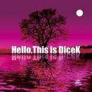 Hello,This is DiceK/DiceK