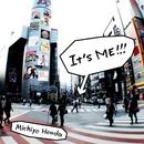 It's ME!!!/本田みちよ