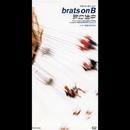 旅の途中/brats on B