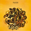 BALL OF EYES/PLACEBO