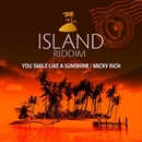 YOU SMILE LIKE A SUNSHINE/MICKY RICH