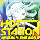 Muzik 4 The Boyz/HOT STATION