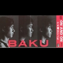 ON AND ON/BAKU