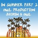 In Summer Part 2/Jung Jae Min & Owl