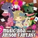 MUSIC BOX ANISON FANTASY VOL.33/ANISON FANTASY