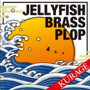 KURAGE/Jellyfish Brass Plop