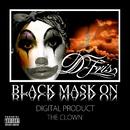 Black mask on/D-FRIS