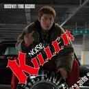 KILLER/NOISE