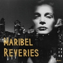 Reveries/Maribel