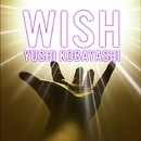 WISH/小林ユウシ