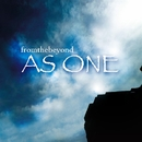 As One/fromthebeyond