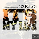 IT'S MY LIFE feat. KZ/22B.I.G