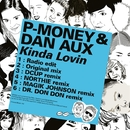 Kinda Lovin/P-Money & Dan Aux