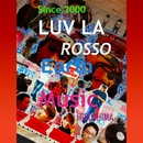 Earth Of Music/LUV LA ROSSO