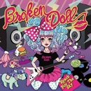 Reach For The Sky/Broken Doll