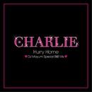Hurry Home ( DJ Mayumi Special R&B Mix )/Charlie