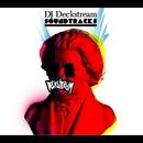 Deckstream Soundtracks/DJ Deckstream